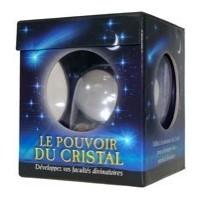Le pouvoir du cristal